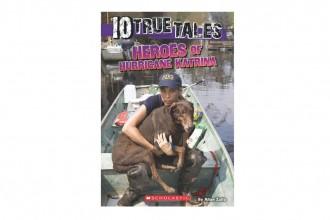 10_true_tales_heroes_of_hurricane_katrina