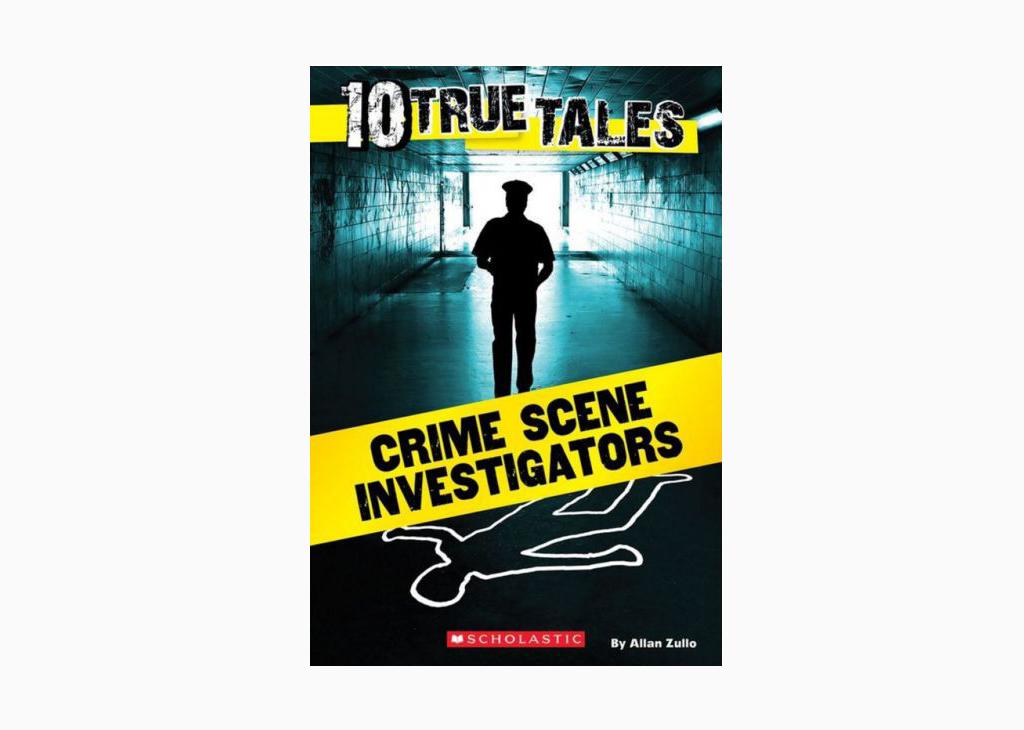 Crime Scene Investigators | Allan Zullo