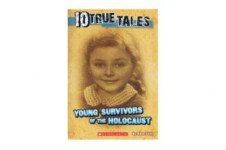 10-ten-true-tales-holocaust-young-survivors-of-holocaust